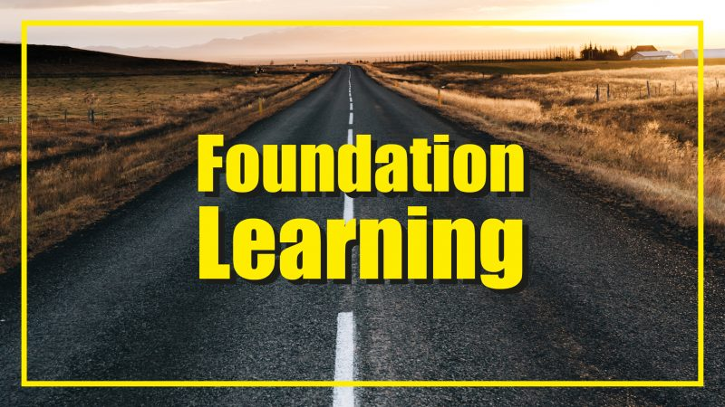 Foundation Learning Courses